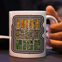 COFFEE MUGS: JUST GET HIGH™ • WAX.BUD.LEAF