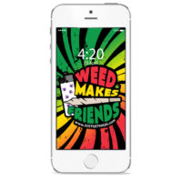 iPHONE SCREENSAVER: WEED MAKES FRIENDS