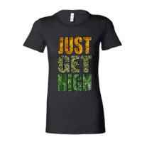 BOYFRIEND SHIRT: JUST GET HIGH™ • WAX.BUD.LEAF
