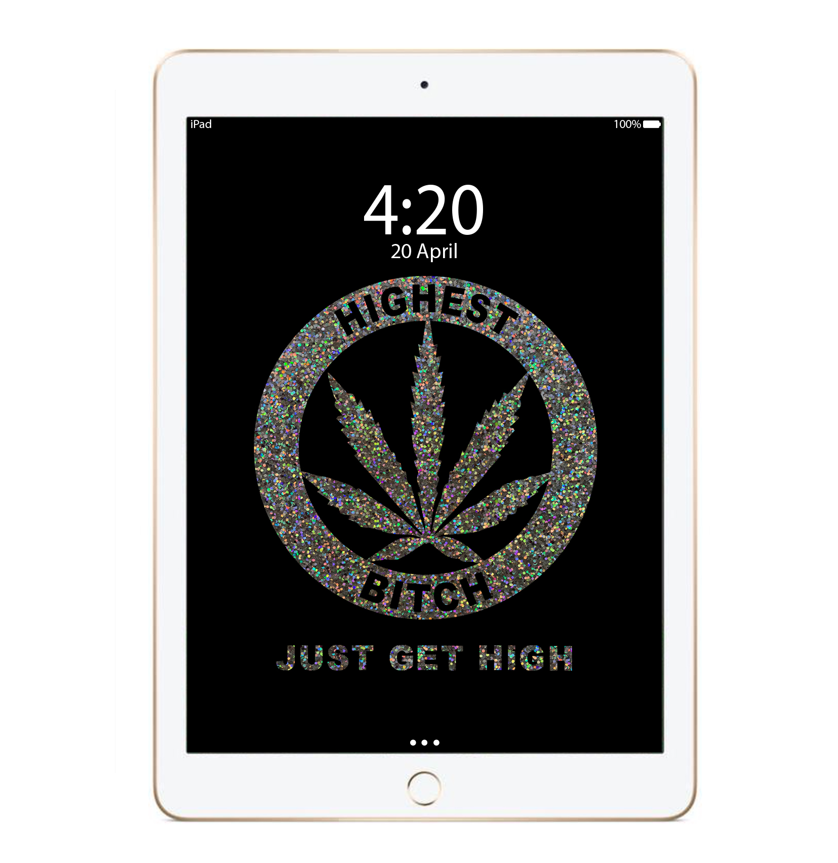 just get high_ipad_highest bitch glitter_mockup