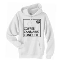 FASHION HOODIE: HIGHEST BITCH • COFFEE CANNABIS CONQUER