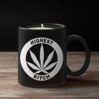 COFFEE MUG CANDLE: HIGHEST BITCH
