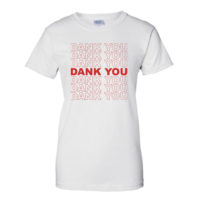 BOYFRIEND SHIRT: DANK YOU