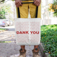 CANVAS TOTE: DANK YOU