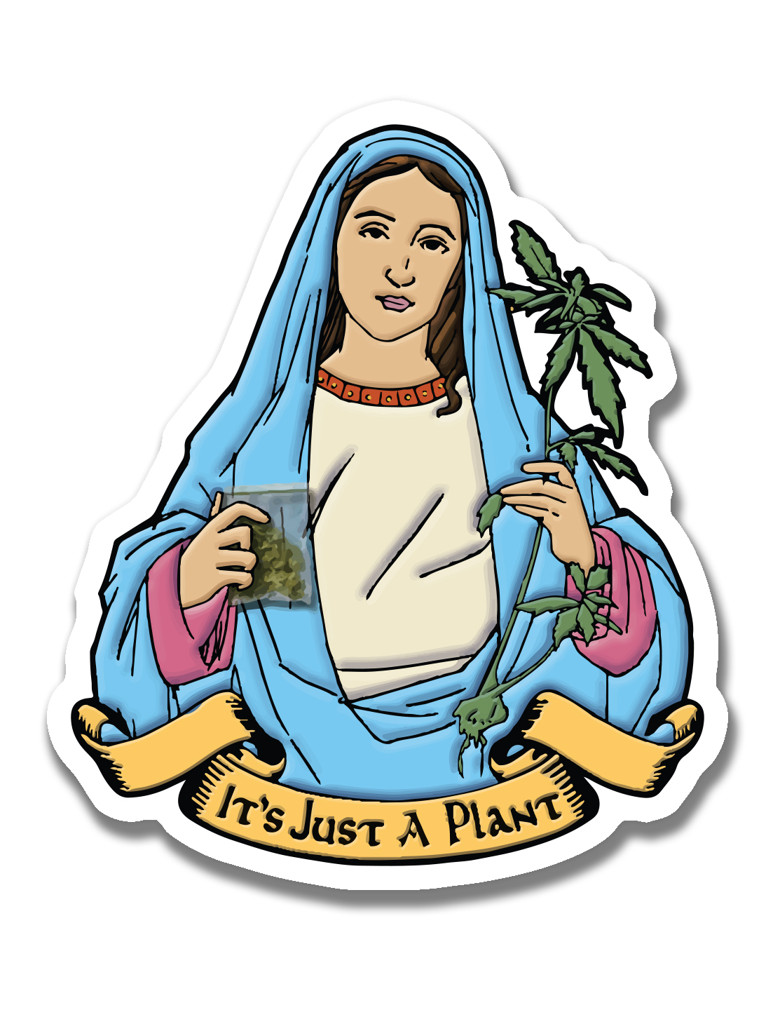 just get high_ stickers_its just a plant_mary jane