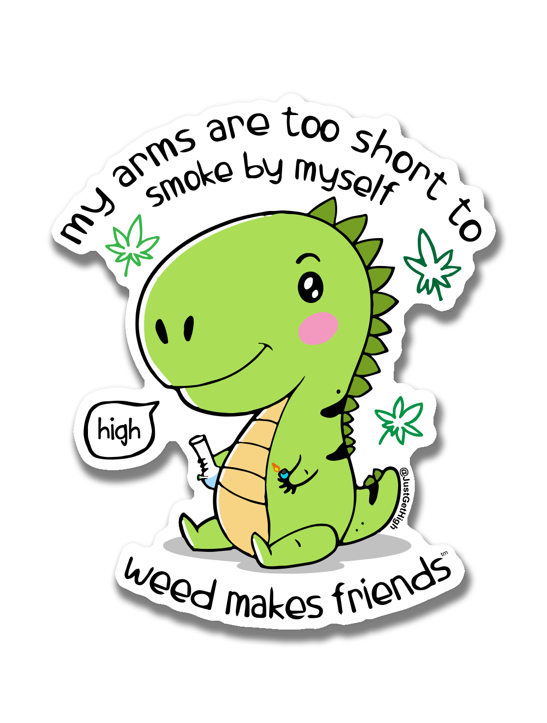 just get high_ stickers_trex