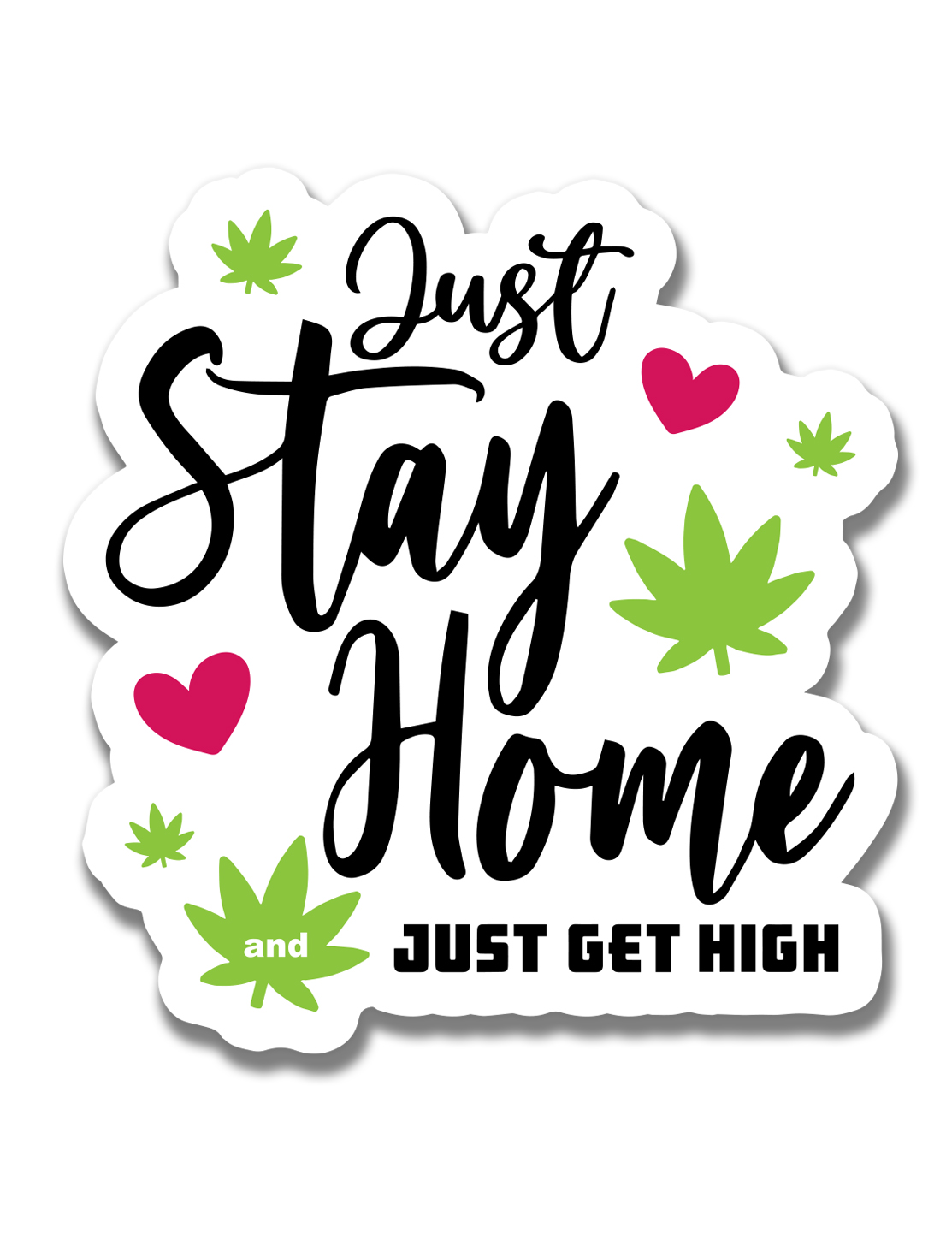 just get high_ stickers_JSH and JGH
