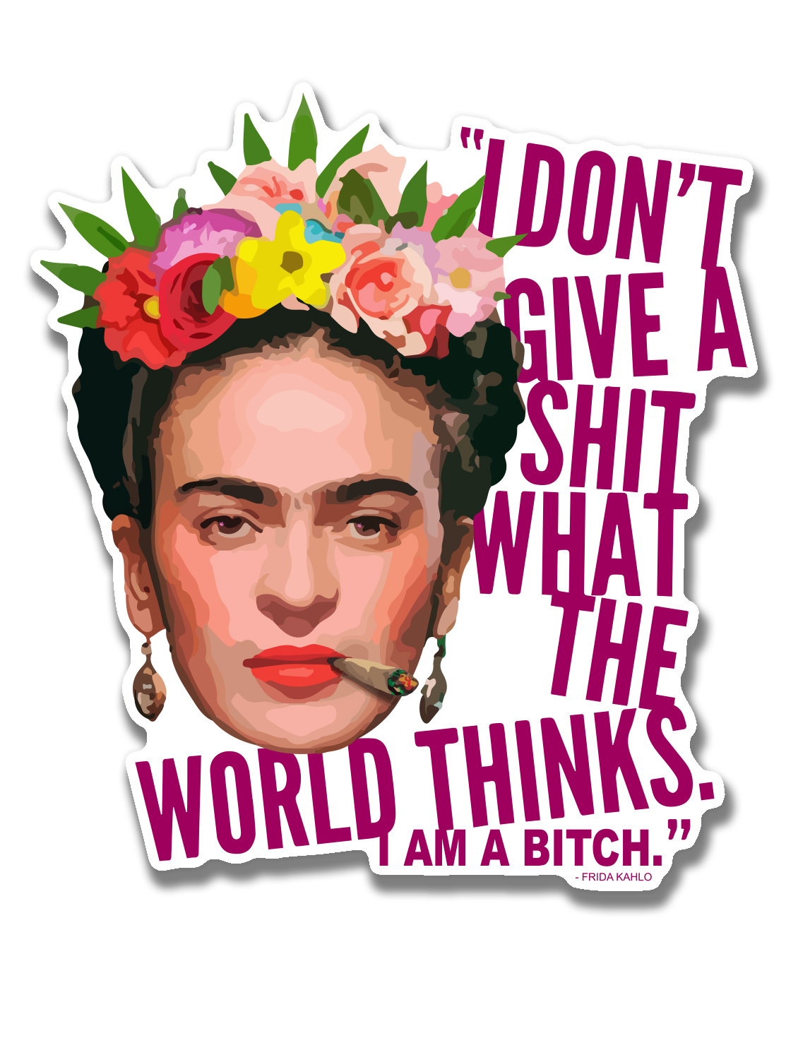 just get high_ stickers_frida_bitch_words