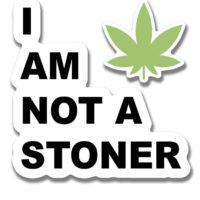 STICKER: I AM NOT A STONER + LEAF