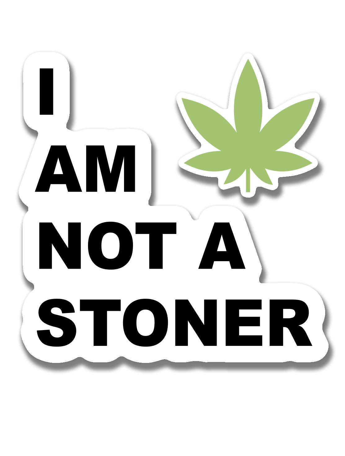 just get high_ stickers_i am not a stoner and leaf set