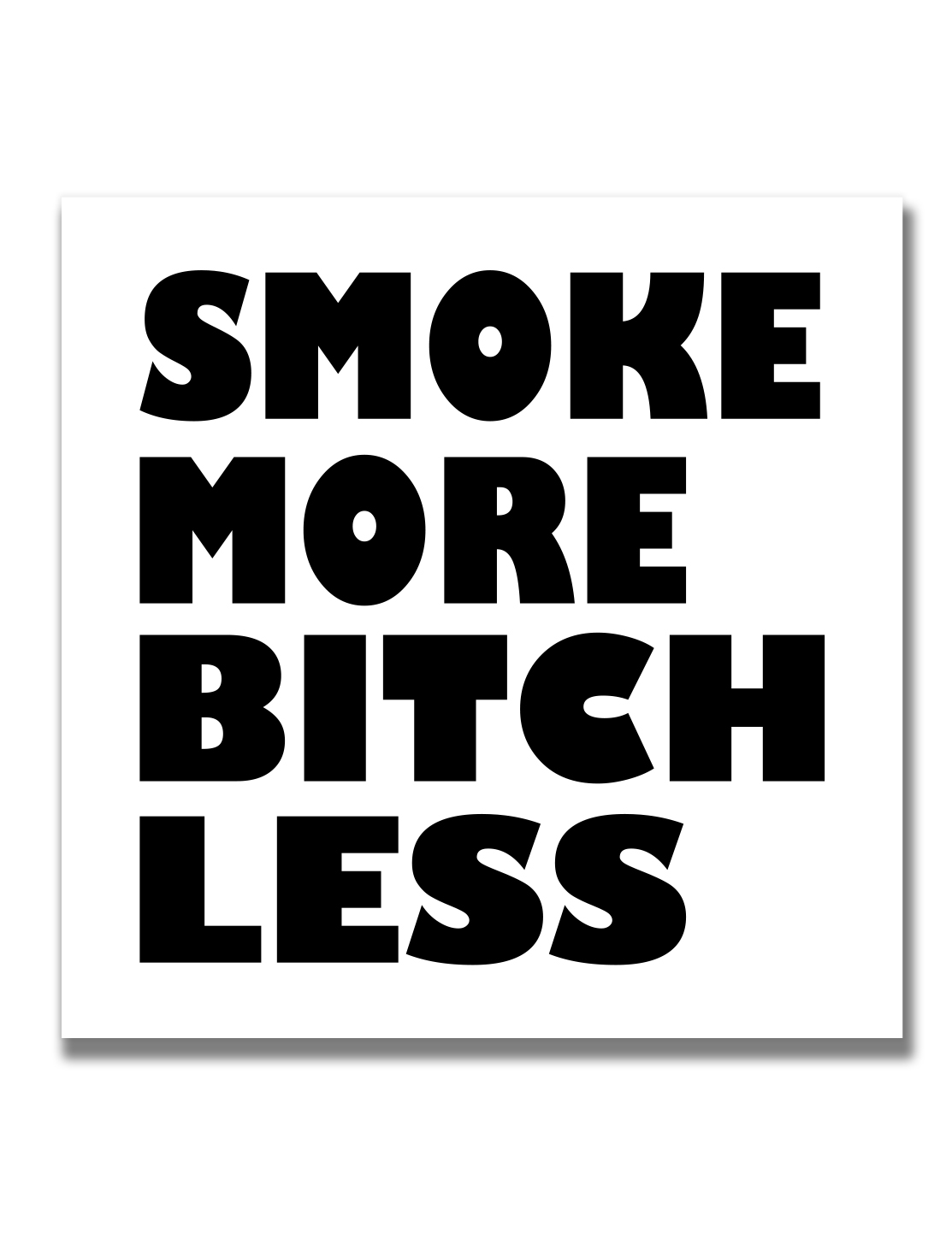 just get high_ stickers_smoke more_bold black
