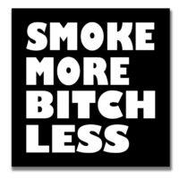 STICKER: SMOKE MORE • BOLD WHITE FONT