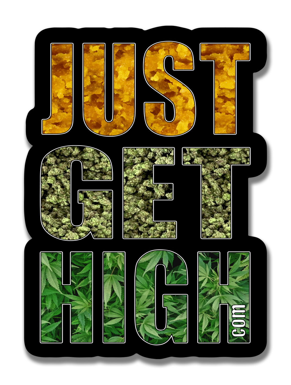 just get high_ stickers_wax.dab.nug